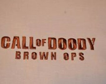 Call of Doody Brown Ops Tshirt Embroidery Design