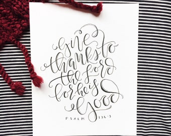 Give Thanks to the Lord Calligraphy Print, Handlettered Thanksgiving Home Decor, Seasonal Home Decor Quote, Handlettered Scripture Verse