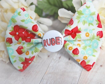 Rude! Humor Bow // Floral Funny Flowers Red Green Novelty