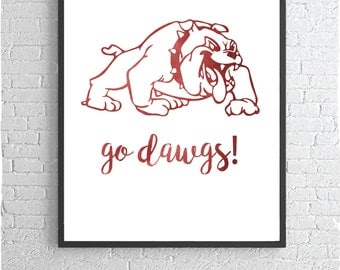 Go Dawgs Poster Print