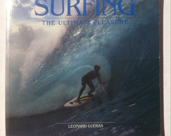 Vintage 1984 Surfing Book The Ultimate Pleasure, Color and Black and White, Sandy Beaches, Girls in Bikinis, Vintage Surfboards