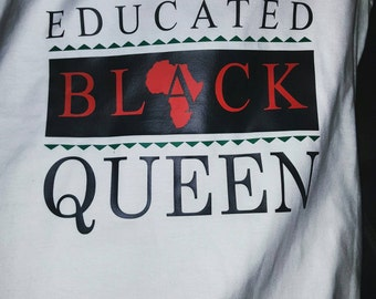 Educated Black Queen Tee