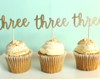 Three Cupcake Toppers - Third Birthday Cupcake Toppers - Three Party Decor - Third Birthday Party Decor - 3rd Birthday Party Decor