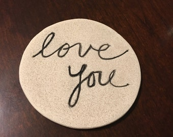 Love You- Drink Coasters