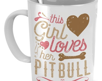 This Girl Loves Her Pitbull Mug