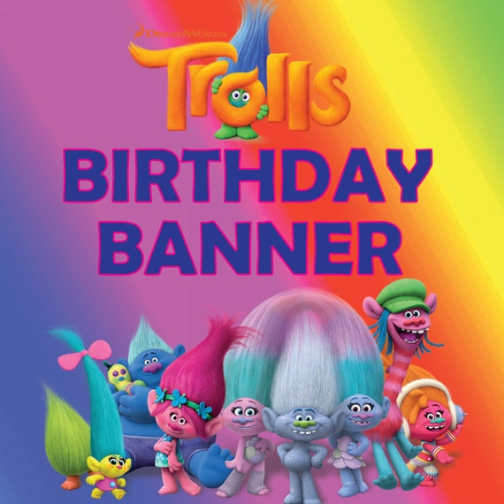Trolls Happy Birthday Banner We Can Easily Add An