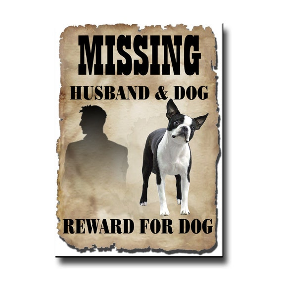 Boston Terrier Husband Missing Reward Fridge Magnet No 1