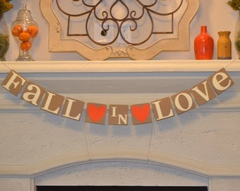 Fall in Love Banner- Fall Wedding Banner- Fall Wedding Decor- Fall Wedding Sign-Engagement Party Banner