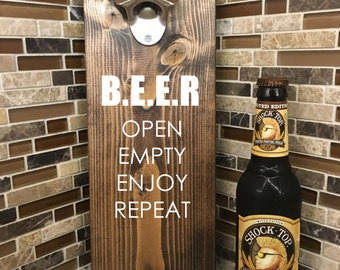 Beer Open Empty Enjoy | Customized Bottle Opener | Beer Opener | Man Cave | Bar Decor | Father's day gift | Grooms Gift