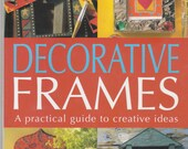 Craft book DECORATIVE FRAMES Wood Metal Paper Fabric Decoupage Mosaics Marbling and MORE