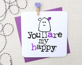 you are my happy love anniversary greeting card