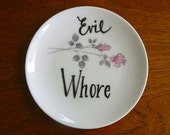 Evil Whore hand painted vintage china bread and butter plate with hanger recycled humor bad ladies decor display