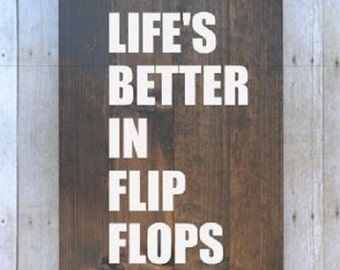 Life's Better in Flip Flops Wooden sign, Painted Wooden sign, rustic sign, distressed sign, wall decor, wood sign,wooden decor,Wood Wall Art