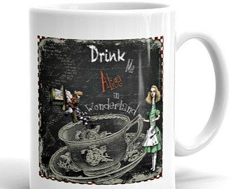 Alice in Wonderland Coffee Mug - Coffee Mug - Coffee Mugs with Sayings - Ceramic Mug  - Gift Under 20 - Mugs for Coffee - Funny Gift