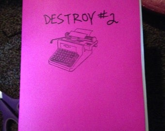 DESTROY (this zine) # 2