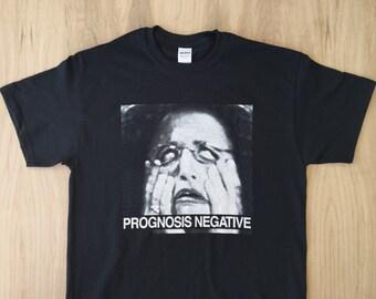 Prognosis Negative Approach - Snfld / NA Tee Shirt