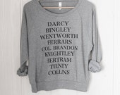 Jane's Men / women's slouchy sweatshirt - Jane Austen - Pride and Prejudice - Sense and Sensibility - Northanger Abbey - Emma - Persuasion