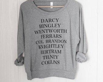 SALE - Jane's Men / women's slouchy sweatshirt - Jane Austen - Pride and Prejudice - Sense and Sensibility - Northanger Abbey - Emma
