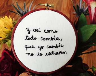 Violeta Parra quote - 4 inch hoop art