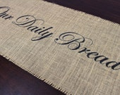 Our Daily Bread burlap table runner