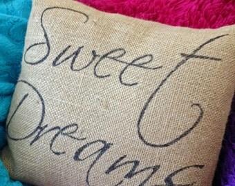 Sweet Dreams burlap pillow
