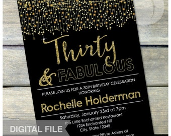 "30th Birthday Party Invitation Thirty & Fabulous Gold Glitter 30 years - Digital Invite - 5"" x 7"" - Printable"