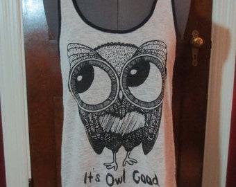 It's Owl Good Long Tank Top T-Shirt Ladies Small Medium