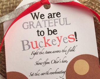 """Ohio State Buckeyes """"Thankful to be a Buckeye""""  tailgating party favor gift tag"""