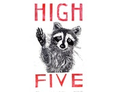 Raccoon High Five Giclee Print, Typography with Raccoon, White, Black and Red, High Five Archival Print of Linocut