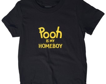 Pooh is my Homeboy - Kid's T Shirt - 7 sizes available. Handmade. Cool Funny Baby grow punk cool funny clever rock and roll
