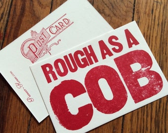 ROUGH AS a COB 6 hand printed letterpress mini prints post cards