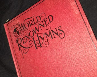 1909 World Renowned Hymns