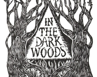 In The Dark Woods - Print