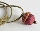 Acorn necklace, burgundy silk acorn jewelry, autumn accessory, boho jewelry piece