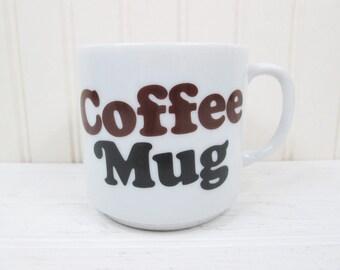Vintage Ceramic Coffee Mug Cup Words Typography Retro Typographic