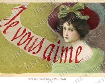 French Script I Love You Je Vous Aime Victorian Lady in Hat Valentine Postcard Instant Download Personal Use