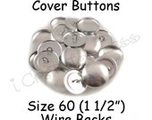 75 Cover Buttons / Fabric Covered Buttons - Size 60 (1 1/2 inch - 38mm) - Wire Backs - SEE COUPON