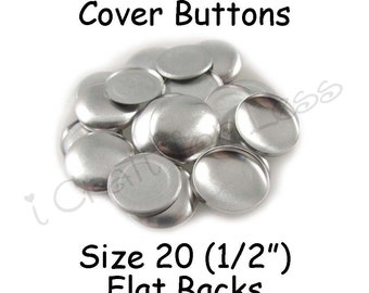 25 Cover Buttons / Fabric Covered Buttons - Size 20 (1/2 inch - 12mm) - Flat Backs - SEE COUPON