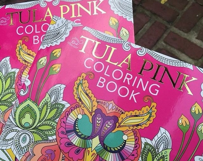 50% off sale, Adult Coloring Book, Christmas Gift, Grown Up Coloring Book, Tula Pink Coloring Book, Fabric Shoppe, SALE