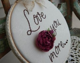 Love You More Stitchery, Hand Stitched Hoop Stitchery, Valentines Day, FAAPLOVE