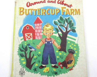 Around and About Buttercup Farm Vintage 1950s Children's Whitman Tell a Tale Book by Patricia Lynn Illustrated by Hilda Miloche & Wilma Kane