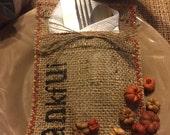 Fall/ Thanksgiving Burlap THANKFUL Utensil Silverware Holder set of 10