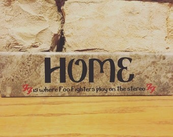 """Home is Where Foo Fighters Play 3x13"""" ceramic tile"""