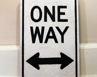 ONE WAY (street sign acrylic typography painting text arrow)