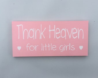 Thank heaven for little girls Wood Sign Shelf Sitter Decoration Wall Hanging