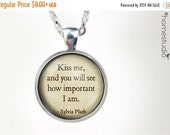ON SALE Sylvia Plath Kiss Me : Glass Dome Necklace, Pendant or Keychain Key Ring. Gift Present metal round art photo jewelry by HomeStudio