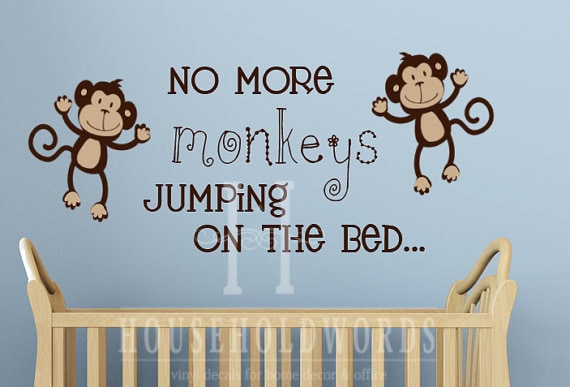 Monkey Decal No More Monkeys Jumping On The Bed Wall