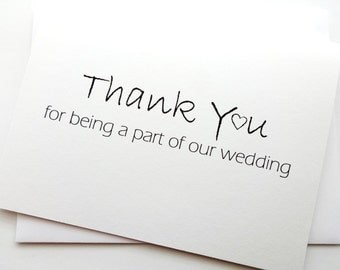 Wedding Party Thank You Card - Thank You for being a Part of our Wedding with heart