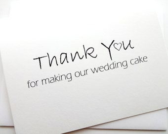 Wedding Cake Thank You Card - THANK YOU for making our wedding cake with heart