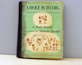 A Hole is to Dig. 1950s mid century childrens book with illustrations by Mauric Sendak.